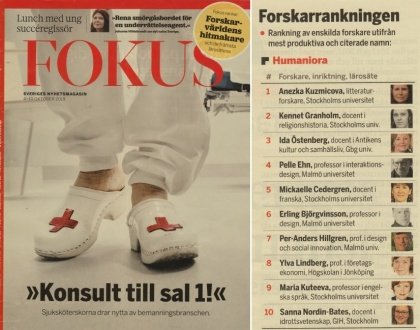 "In 2019 the Swedish magazine Fokus published a list of the top researchers in Sweden in which Anežka Kuzmičová came first  among researchers in the humanities; ""her"" Stockholm University was the most successful overall, while Malmö was the most effective."